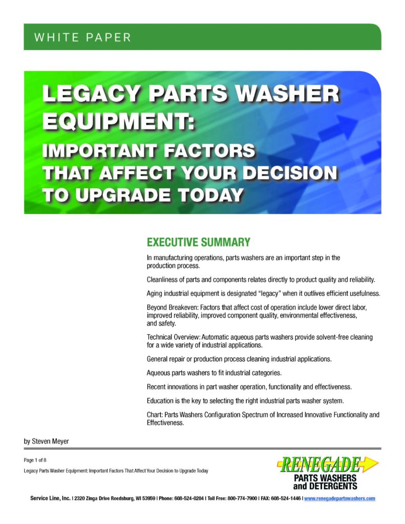 Renegade Parts Washers White Paper: Legacy Parts Washer Equipment